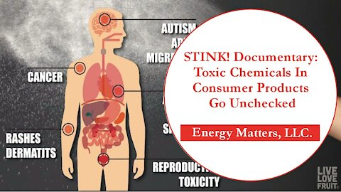 STINK! Documentary: Toxic Chemicals In Consumer Products Go Unchecked