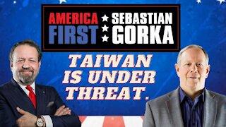 Taiwan is under threat. Bill Gertz with Sebastian Gorka on AMERICA First