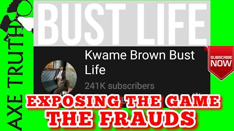 Kwame Brown Bust Life is EXPOSING THE GAME , they mad