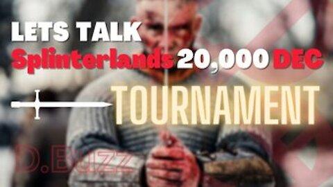 LETS TALK : Splinterlands 20,000 DEC : Tournament