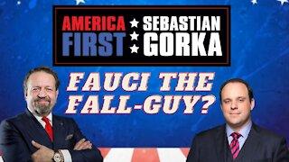 Fauci the fall-guy? Boris Epshteyn with Sebastian Gorka on AMERICA First