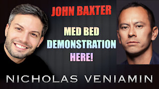 John Baxter MED BEDS Demonstration with Nicholas Veniamin