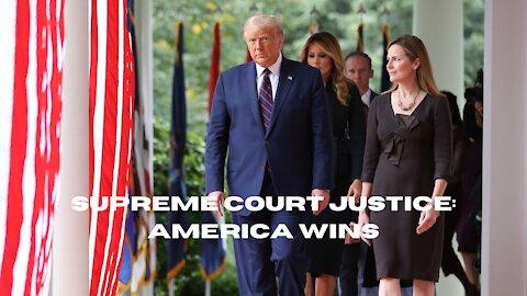 Supreme Court Justice: America Wins
