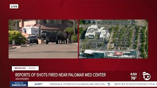 Reports of shots fired near Palomar Medical Center