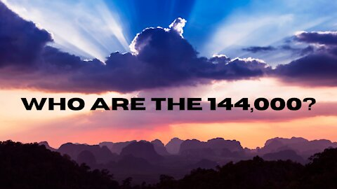 Who Are the 144,000 from Revelation? How Do You Get the Seal of God?