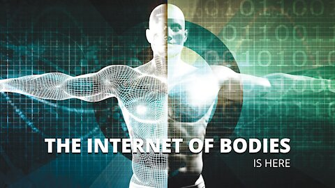 THE INTERNET OF BODIES?
