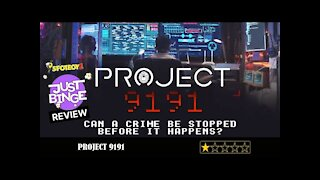 PROJECT 9191 REVIEW   Just Binge Reviews   SpotboyE