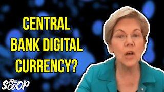 Sen. Warren Reveals Plans For A Central Bank Digital Currency
