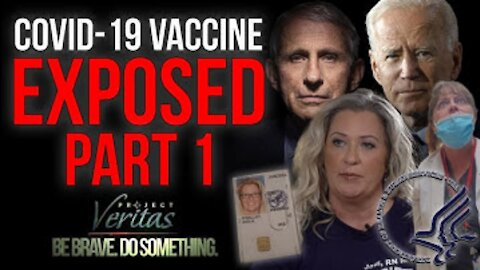 """Part 1 of #CovidVaxExposed: Federal Whistleblower Goes Public, Recordings """"Vaccine is Full of Sh*t!"""""""