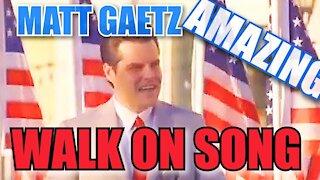 #WALKON! Congressman Matt Gaetz Speech Introduction