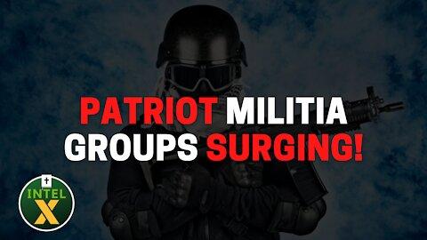 Intel X - 9.10.21 - Patriot Militias Surging