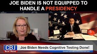 Joe Biden is NOT Equipped to Handle a Presidency!