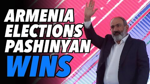 Armenia elections give Pashinyan landslide win. Deeper ties with Russia promised