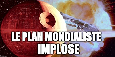 Le plan mondialiste implose