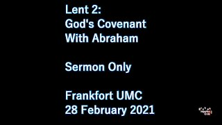 Lent 2: God's Covenant with Abraham (Sermon Only)