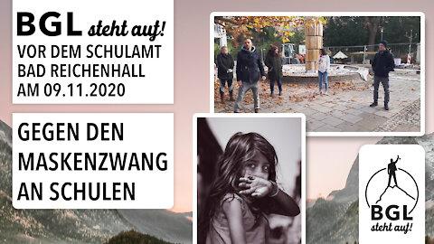 BGL steht auf! vor dem Schulamt Bad Reichenhall am 09.11.2020 / GEGEN DEN MASKENZWANG AN SCHULEN