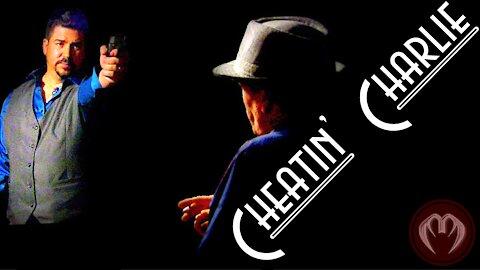 Cheatin' Charlie (short film)