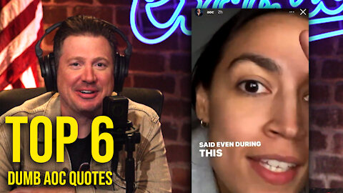 The DUMBEST THINGS AOC Has Said (so far) This Year!   Louder With Crowder