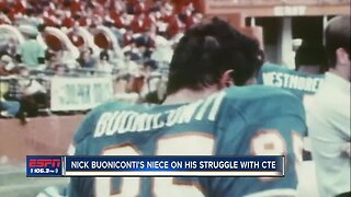 Nick Buoniconti's niece on his struggles with CTE