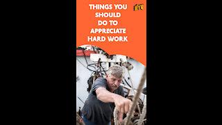 Top 4 Simple Ways To Appreciate Hard Work *