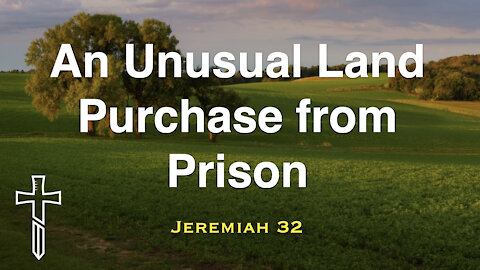 An Unusual Land Purchase from Prison