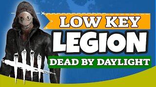 Low Key Legion |Dead By Daylight Legion Gameplay | DBD Legion