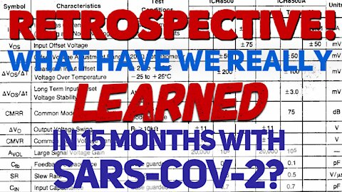 What Have We REALLY Learned From 15 Months With SARS-CoV-2?