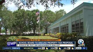 Palm Beach County school board to discuss property tax proposal