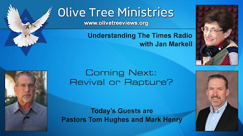 Coming Next: Revival or Rapture? – Pastor Tom Hughes and Pastor Mark Henry