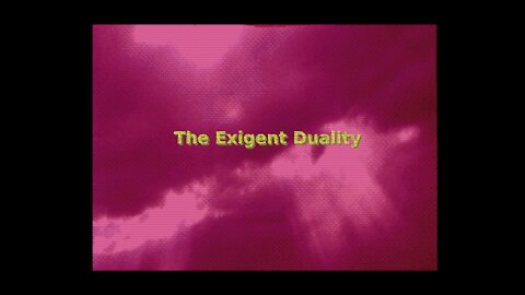 Introduction to Exigent Duality Videos