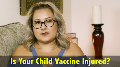 Is Your Child Vaccine Injured?