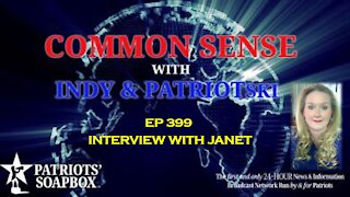 Ep. 399 Interview With Janet - The Common Sense Show