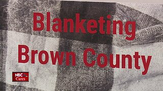 NBC26 Cares: Blanketing Brown County