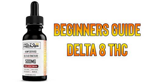 Beginners Guide Delta 8 THC   Delta 8 Full Spectrum THC Review
