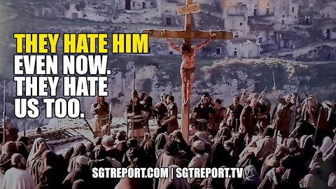 MUST WATCH: THEY HATE HIM EVEN NOW. THEY HATE US TOO. #SATANICPLAN