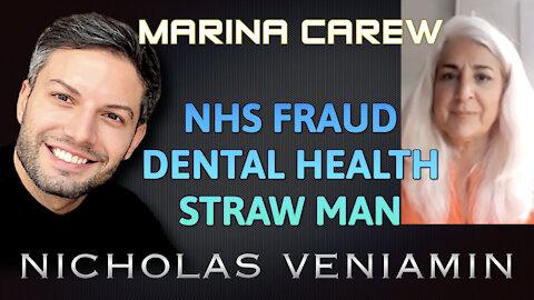 Marina Carew Discusses NHS Fraud, Dental Health and Straw Man with Nicholas Veniamin