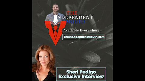 The Independent Mouth - Exclusive Interview Sheri Pedigo (Snippet #1)