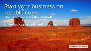 Start your business on rumble.com