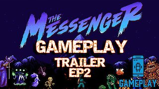 The Messenger - Gameplay Trailer EP2
