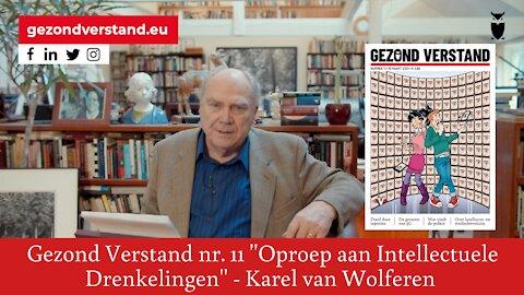"""Karel van Wolferen leest voor uit Gezond Verstand nummer 11: """"Oproep aan intellectuele drenkelingen"""""""