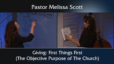 Giving: First Things First (The Objective Purpose of The Church)