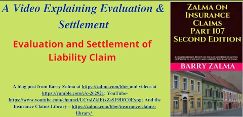 Evaluation and Settlement of Liability Claim