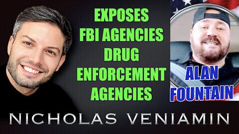 Alan Fountain Exposes FBI Agencies and Drug Enforcement Agencies with Nicholas Veniamin
