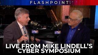 FlashPoint: Lance Wallnau talks Mike Lindell's Cyber Symposium