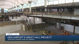 DEN Airport's Great Hall Project phase one complete