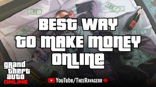 Best Way To Make Money - GTA Online