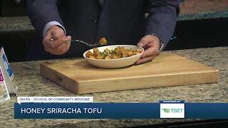 Shape Your Future Healthy Kitchen: Honey Sriracha Tofu