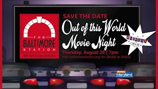 Baltimore Station - Out Of This World Movie Night