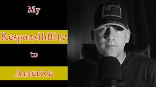 My Responsibility to America - American Revolution 2.0