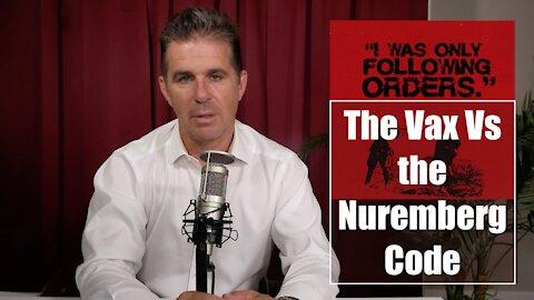 The Vax Vs the Nuremberg Code